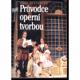 Průvodce operní tvorbou