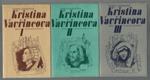 Kristina Vavřincova I.- III.
