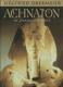 Achnaton ve znamení slunce
