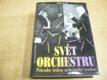 Svět orchestru. Průvodce českou orchestrální tvo