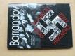 Barrandov pod vlajkou hákového kříže (2007)