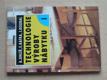 Technologie výroby nábytku I. (1997)