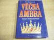 Věčná Ambra II. Volné pokračování