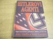 Hitlerovi agenti. Tajné teroristické spiknutí A. H