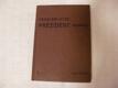 Povolání otce: prezident republiky