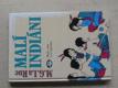 Malí indiání - Škola v lese a ve wigwamu (1993)