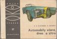 Automobily včera, dnes a zítra
