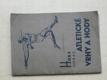 Horák - Atletické vrhy a hody (1932)