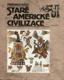 Staré americké civilizace (edice Klub čtenářů sv. 625)
