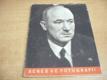 Dr. Edvard Beneš ve fotografii. Historie velkého ž