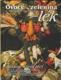 Ovoce a zelenina jako lék (Strava, která léčí)