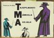 TMA - Tajuplnosti Mámidla A kejkle