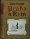 Praha a Řím I. II.