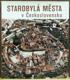 Starobylá města v Československu