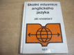 Školní mluvnice anglického jazyka. Pomocná kniha