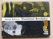 Vlastimil Brodský: Proměny (1967)