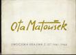Ota Matoušek - Jihočeská krajina z let 1961 - 1966