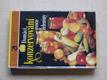 Domácí konzervování ovoce a zeleniny (1987)