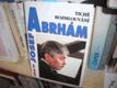 Josef Abrhám - Tiché rozmlouvání