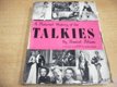 A Pictorial History of the Talkies anglicky
