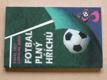 Fotbal plný hříchů (1995)