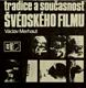 Tradice a současnost švédského filmu