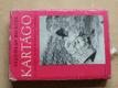 Kartágo - Po stopách Punů, Římanů a Vandalů (1975)