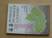 Putování po Moravě a Slezsku (1999) autoturistika, pěší t., cykloturistika