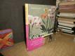 Orchideje - praktický rádce pro zdraví rostlin a