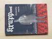 KRUPPové - dynastie smrti (1951)