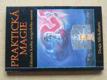 Praktická magie - Základní kniha magického umění (2001)