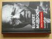Rupert Murdoch - Profil politické moci (2012)