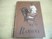 Ramona. Román indiánské dívky
