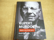 Rupert Murdoch. Profil politické moci ja