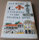 Jan Wenig: Co vyprávěly staré pražské domy