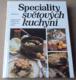 Jaroslav Řešátko, Ladislav Nodl: Speciality světových kuchyní