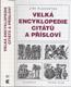 Plachetka - Velká encyklopedie citátů a přísloví