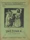 Sněženka (Storchovo loutkové divadlo pro malé loutkoherce, sv. 20)