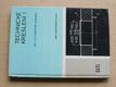 Technické kreslení I pro 1. a 2. ročník SPŠ strojnických (1980)