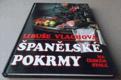 Libuše Vlachová: Španělské pokrmy na českém stole