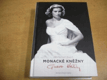 Skutečný život monacké kněžny Grace Kel