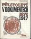 Půlstoletí v dokumentech 1871 - 1917