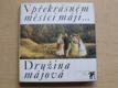 V překrásném měsíci máji... Družina májová (1979) gr. deska