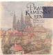 Praha - kamenný sen (edice Pragensia)