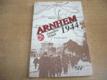 Arnhem 1944 jako nová