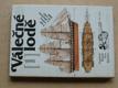 Válečné lodě 1  - veslové a plachetní do r.1860 (1985)