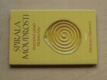 Spirála moudrosti - Duchové géniů promluvili (2001)