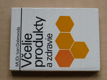 Včelie produkty a zdravie (1986) slovensky
