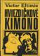 Hviezdičkové kimono (malý formát)