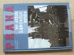 Praha ve stínu hákového kříže (2005)